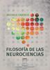 Filosofía de las neurociencias / Farisco, Michele (2017) - URL