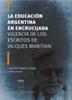 La educación argentina en encrucijada / Lasa, Carlos Daniel (2017) - URL