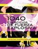 1040 ejercicios de fuerza explosiva - URL