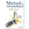 Manual de metodología : Construcción del marco teórico, formulación de objetivos y elección de la metodología / Sautu, Ruth; Boniolo, Paula; Dalle, Pablo; Elbert, Rodolfo (2005) - URL
