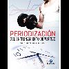 Periodización del entrenamiento deportivo / Buzzichelli - URL