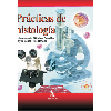 Prácticas de histología /  Sánchez González, D. y Trejo Bahena, I. (2017) - URL