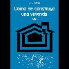 Cómo se construye una vivienda / Moia, José Luis - URL