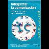 Interpretar la comunicación / Moragas Spà, Miguel de - URL