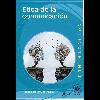 Ética de la comunicación/ Prado Flores, Rogelio del - URL