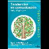 Tendencias en comunicación: Cultura digital y poder / Zallo Elgezabal, Ramón - URL