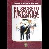 El secreto profesional en Trabajo Social / Marcón, Osvaldo Agustín - URL