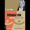 Formación en la práctica. Volumen 2 : capacitación y desarrollo mirando un mundo por venir / Alles, Martha Alicia (2020) - URL