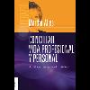 Conciliar vida profesional y personal : dos miradas: organizacional e individual / Alles, Martha Alicia (2010) - URL