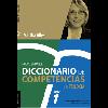 Diccionario de comportamientos. La trilogía. Tomo 1 : las 60 competencias más utilizadas en gestión por competencias / Alles, Martha Alicia (2015) - URL